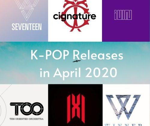K-Pop Releases in April 2020