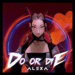 AleXa - Do or Die
