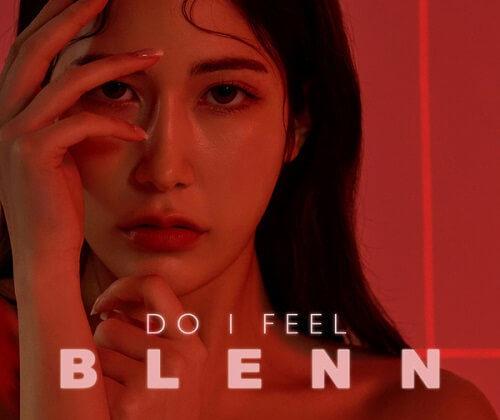 BLENN - DO I FEEL