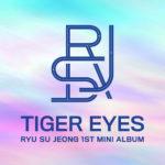 Ryu Su Jeong - Tiger Eyes -Mini Album