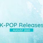 K-Pop Releases in August 2020