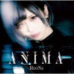 ReoNa - ANIMA (Special Edition) - EP