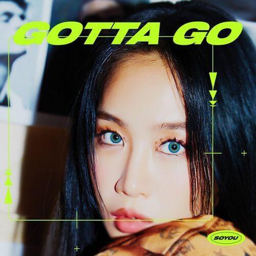 SOYOU - GOTTA GO
