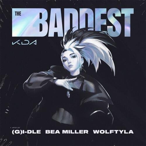 K/DA - The Baddest