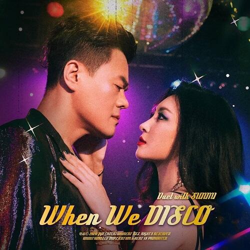 J.Y. Park - When We Disco (Duet with Sunmi)