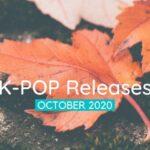 Kpop Releases October 2020
