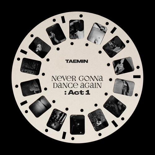 TAEMIN - Never Gonna Dance Again Act 1
