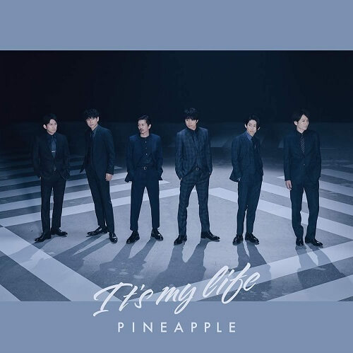 V6 Its' my life / PINEAPPLE - Single