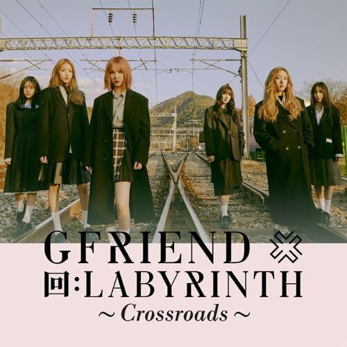 GFriend 回: LABYRINTH ~Crossroads~ - Single