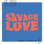 Savage Love Laxed - Siren Beat BTS Remix - Single