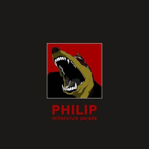 millennium parade - Philip