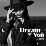 Chung Ha - Dream of You