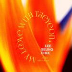 Lee Seung Chul , TAEYEON - My Love (Duet Ver.)