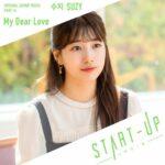 Suzy - My Dear Love Suzy - My Dear Love START-UP OST Part 14