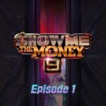 Show Me the Money 9 Episode 1