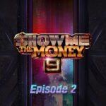 Show Me the Money 9 Episode 2