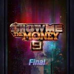 Show Me the Money 9 - Final