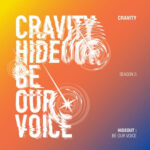 HIDEOUT BE OUR VOICE - SEASON 3