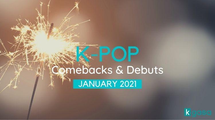Kpop Comeback Jan 2021