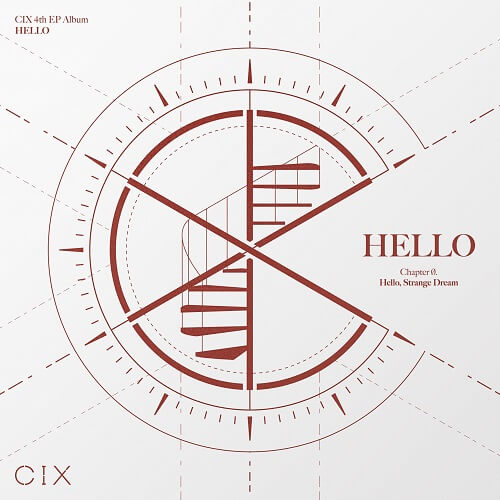 CIX HELLO Chapter Ø. Hello, Strange Dream