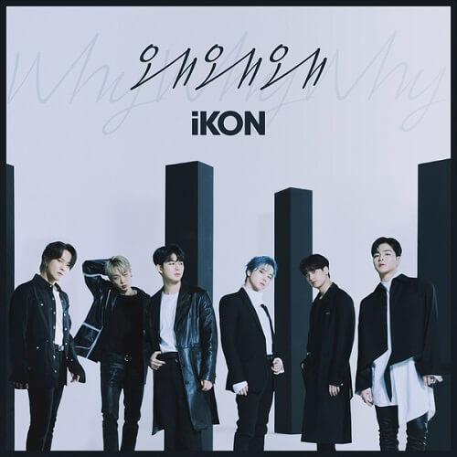 iKON - Why Why Why - Single