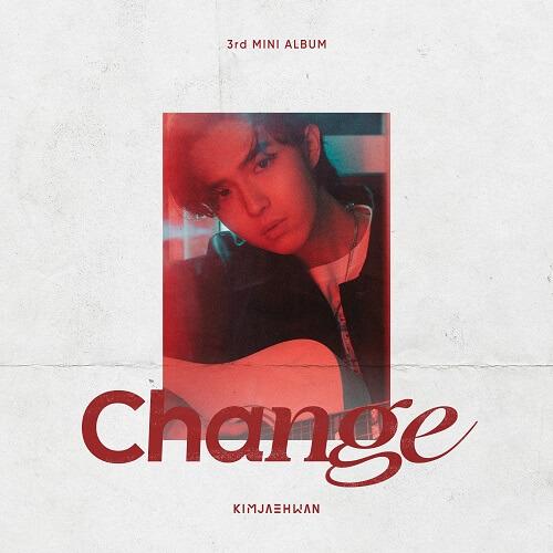 Kim Jae Hwan Change