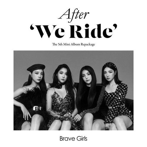Brave girls - After We Ride