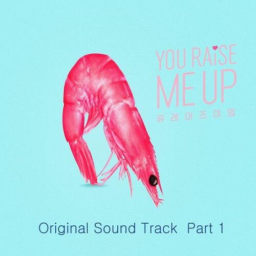 You Raise Me Up Soundtrack Part 1